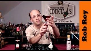 How To Make The Rob Roy (scotch Manhattan)