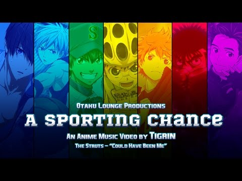 AMV - A Sporting Chance