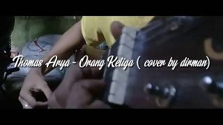 ORANG KETIGA - THOMAS ARYA (COVER)