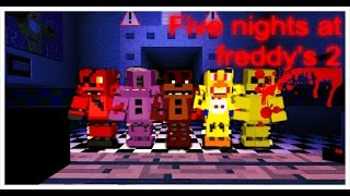 FIVE NIGHTS AT FREDDY S 2 IN MINECRAF