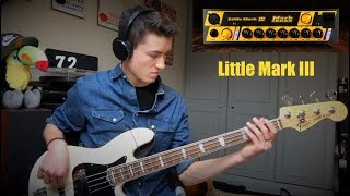 Markbass Little Mark III Demo