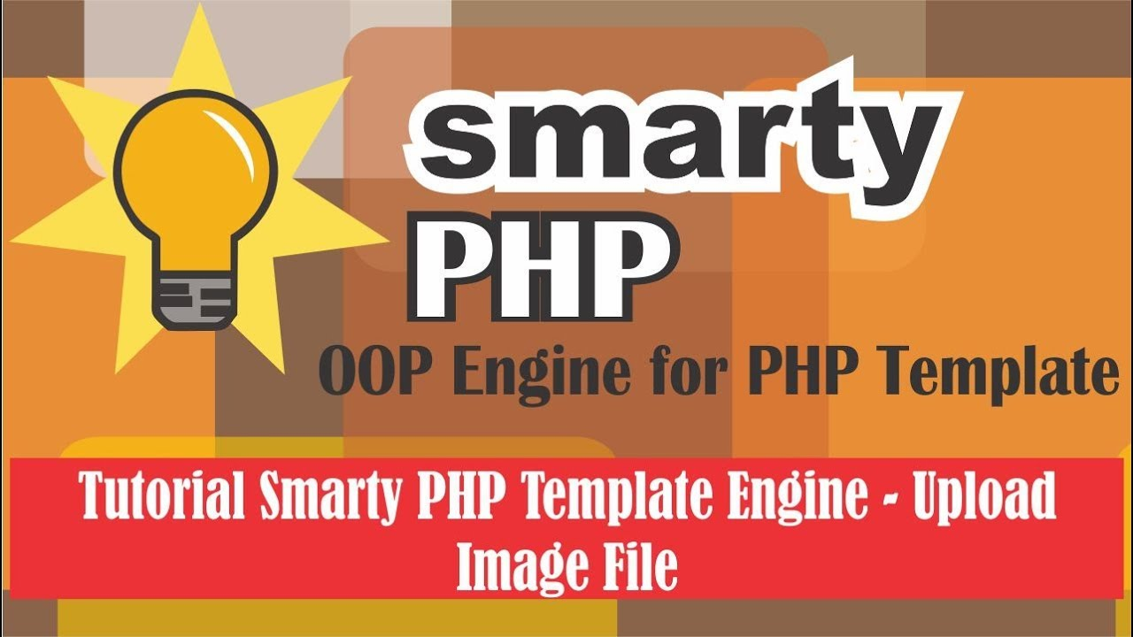 Tutorial Smarty PHP Template Engine  -  Upload Image Fle