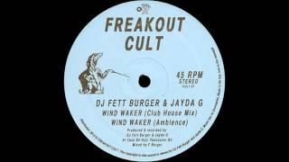 DJ Fett Burger & Jayda G - Wind Waker (Ambience)
