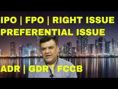 Ways of Fund Raising | IPO | FPO | RIGHT ISSUE | PREFERENTIAL ISSUE | FCCB | ADR | GDR