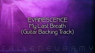 Evanescence - My Last Breath (Guitar Backing-Track)