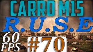 R.U.S.E // Carro M15 // Kommentiertes Gefecht #70 [60FPS]