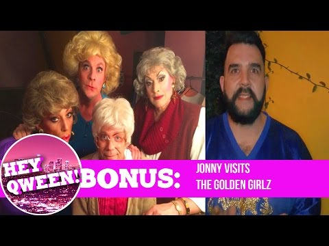 Hey Qween! BONUS!: Jonny Visits The Golden Girlz with Jackie Beat & Sherry Vine