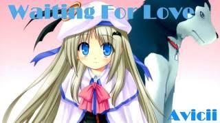Avicii - Waiting For Love (Nightcore)