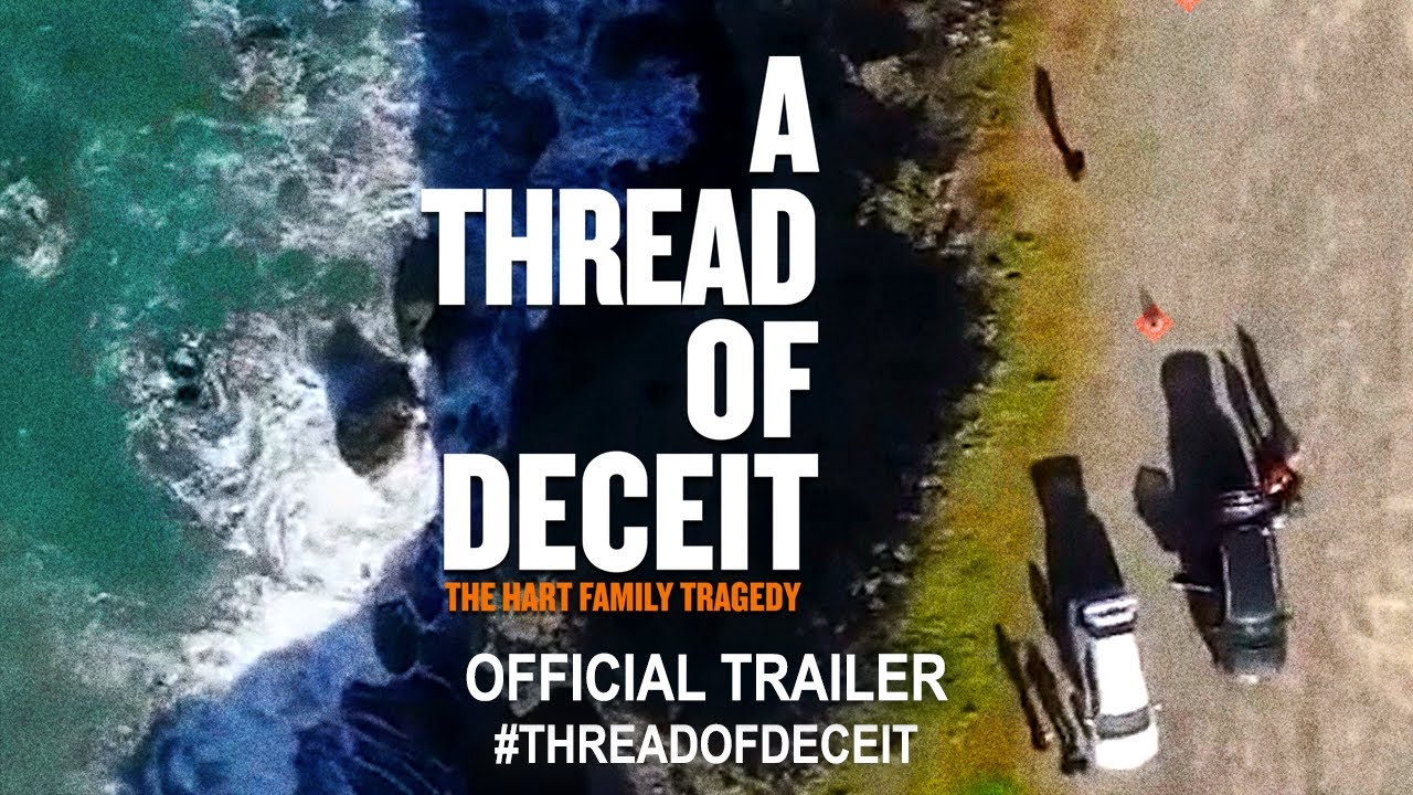 A Thread Of Deceit The Hart Family Tragedy 2020 Official Trailer Hd Youtube