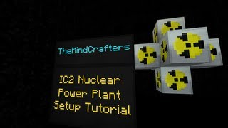 IC2 Nuclear Power Plant Setup Tutorial