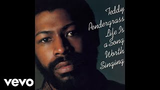 Teddy Pendergrass - When Somebody Loves You Back (Official Audio)