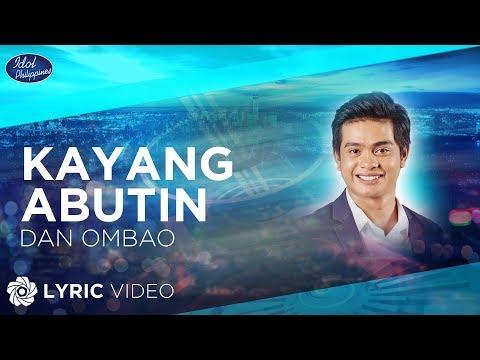 Dan Ombao - Kayang Abutin  Idol Philippines