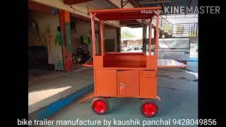 Bike operated mobile trading food cart manufacture by kaushik panchal in Gujarat Vijapur 9428049856