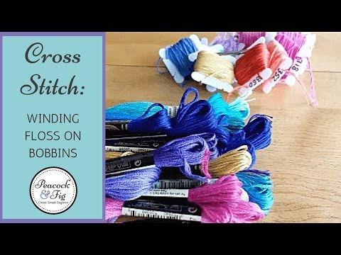 How to organize embroidery floss and wind on floss bobbins