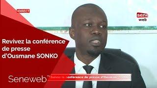 🔴 suivez la conférence de presse d'Ousmane SONKO