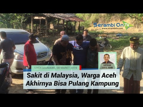 Sakit di Malaysia, Warga Aceh Akhirnya Bisa Pulang Kampung