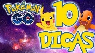 Pokémon Go - 10 SUPER DICAS para mandar bem no jogo!
