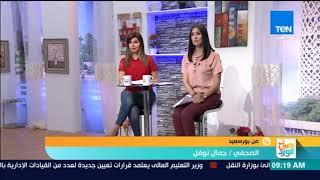 صباح الورد - جمال نوفل: بورسعيد هي قاطرة التنمية ومشروع