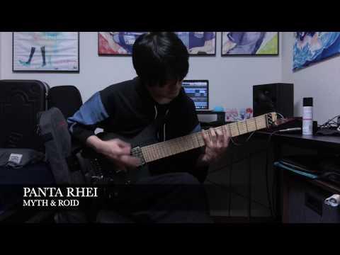 MYTH & ROID / PANTA RHEI Guitar Cover