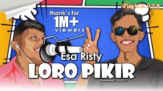 LORO PIKIR (Dino - Dino) - Esa Risty | Music ONE | OFFICIAL