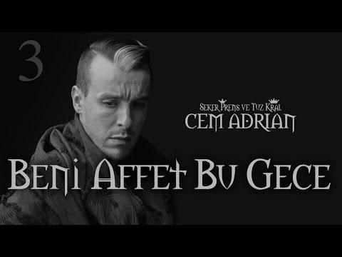 Cem Adrian - Beni Affet Bu Gece (Official Audio)