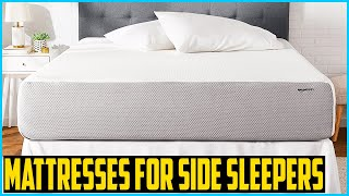 Top 5 Best Mattresses For Side Sleepers in 2020 Reviews