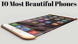 Top 10 Most Beautiful and Slimmest Smartphones In The World 2018 | MUST WATCH THIS VIDEO !!