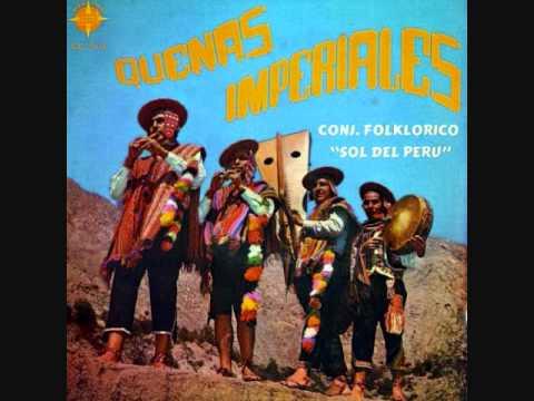 Conjunto Folklorico Sol del Peru - Quenas Imperiales