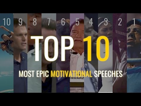 TOP 10 - Most Epic Motivational Speeches