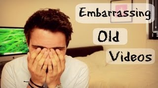 My Embarrassing Old Videos