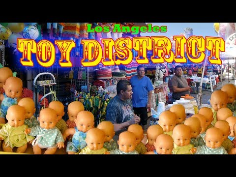500 Toy Stores In Eight Blocks, The Los Angeles Toy District.