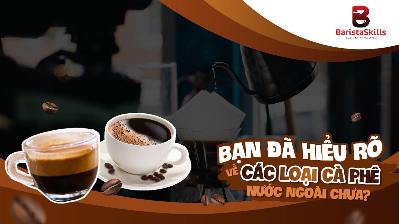 [BARISTA SKILLS] Phân biệt Espresso- Cappuccino- Latte- Caramel Macchiato- Mocha- Americano   Bao quát những nội dung về latte la gi đúng nhất