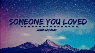 Gambar cover Someone you loved 10 Hours - Lewis Capaldi