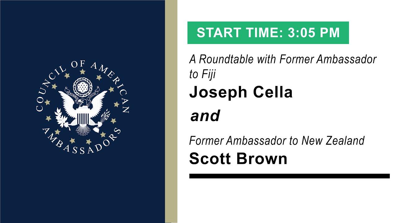 Transforming Diplomacy: A Roundtable with Ambassador Scott Brown and Ambassador Joseph Cella