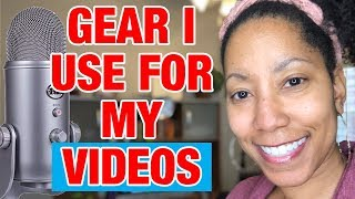 Gear & Software I Use for My Videos