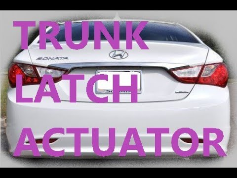 How to Replace Trunk Latch Actuator 2011 Hyundai Sonata 2010 2012 2013 2014
