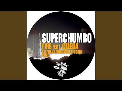 Fire feat. Celeda Stephan Grondin's Let It Burn Remix
