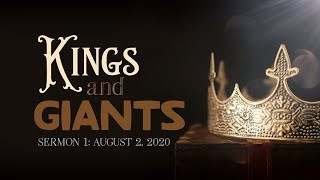 Kings and Giants: Sermon 1