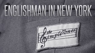 The Simpletones - Englishman in New York [OFFICIAL VIDEO]