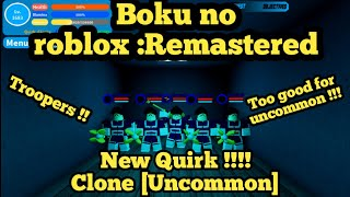 Boku no roblox :Remastered - I got Clone Quirk !!!