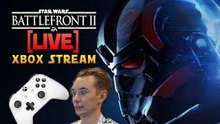 ⚡BATTLEFRONT 2 LIVE - Xbox Stream! - Bad Gameplay 2.0