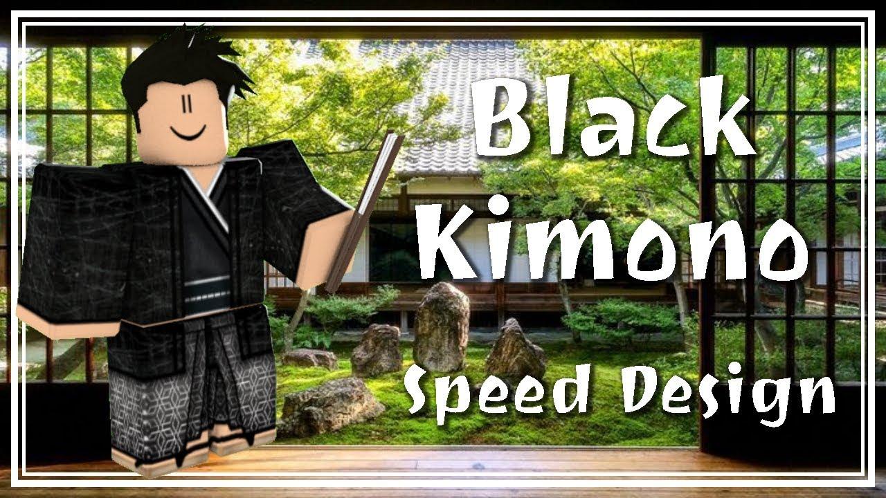 Roblox Speed Design Black Kimono Youtube