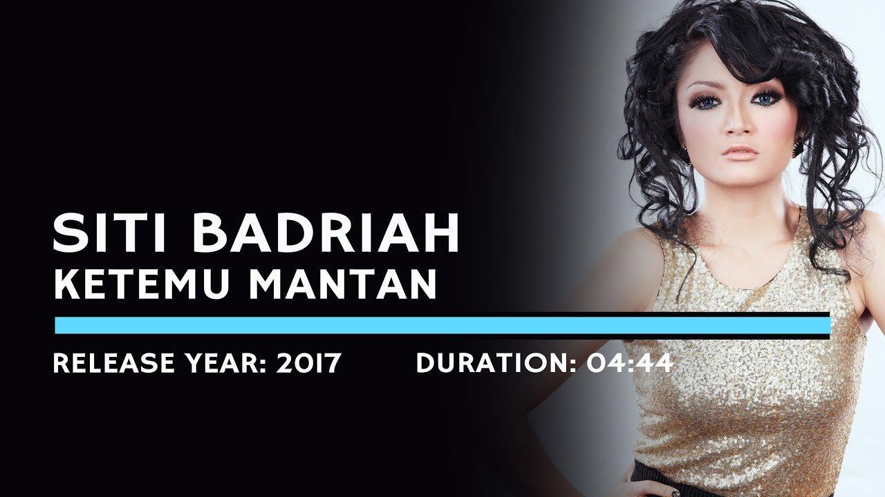 Siti Badriah - Ketemu Mantan (Karaoke Version) - YouTube