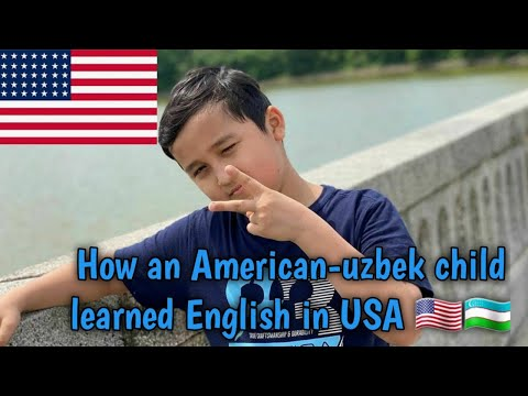 How an American-Uzbek child learned English in USA 🇺🇸🇺🇿
