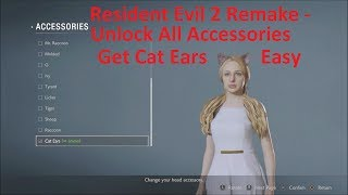 Resident Evil 2 Remake - Easy Unlock All Accessories For Ghosts Survivors (Easy Unlock Cat Ears)