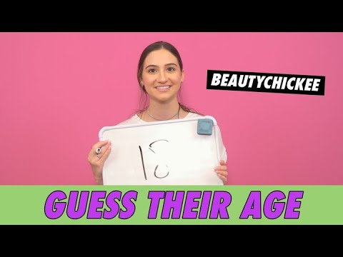 BeautyChickee - Guess Their Age