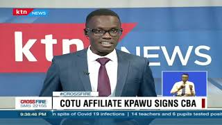 COTU affiliate KPAWU signs CBA to cushion workers from adverse Covid-19 effects