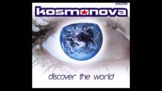 Kosmonova - Discover The World (De Donatis Mix)