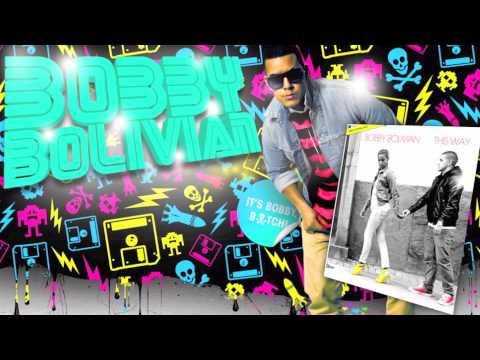 Bobby Bolivian - This Way