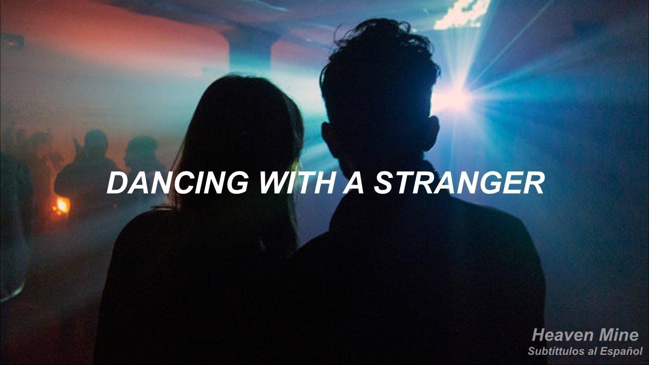 Dancing with a stranger - sam smith ft. normani | español image